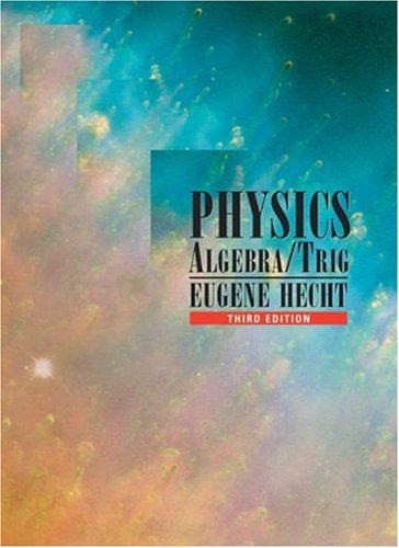 Physics Algebra and Trigonometry 3rd 2003 (Revised) 9780534377298 Front Cover