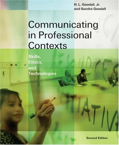 Communicating in Professional Contexts Skills, Ethics, and Technologies 2nd 2006 (Revised) 9780534632298 Front Cover