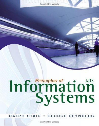 Principles of Information Systems  10th 2012 9780538478298 Front Cover