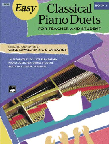 Easy Classical Piano Duets for Teacher and Student, Bk 3 N/A edition cover