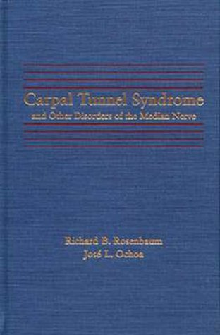 Carpal Tunnel Syndrome and Other Disorders of the Median Nerve   1992 9780750692298 Front Cover