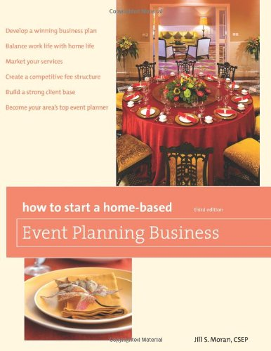 How to Start a Home-Based Event Planning Business  3rd 2010 edition cover