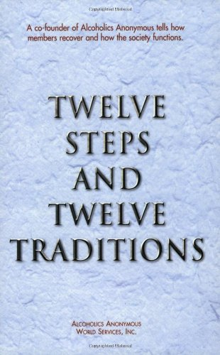 Twelve Steps and Twelve Traditions   2002 (Reprint) edition cover