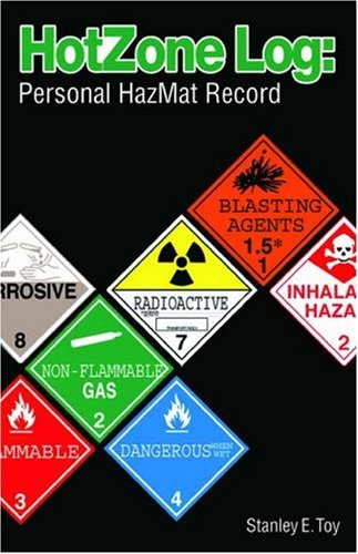 Hot Zone Log Personal HazMat Record  2005 9781401872298 Front Cover