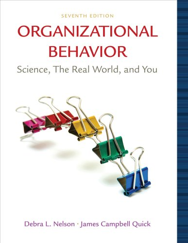 Organizational Behavior Science, the Real World, and You 7th 2011 edition cover