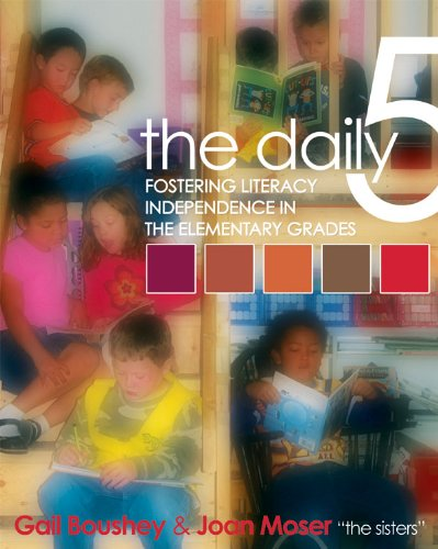 Daily Five Fostering Literacy Independence in the Elementary Grades  2006 edition cover