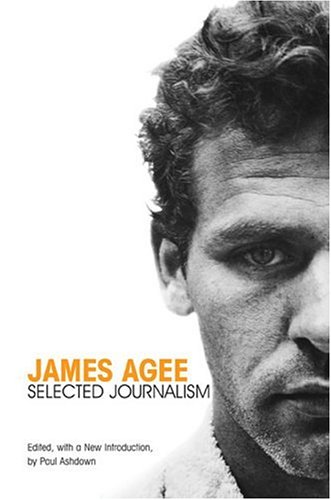 James Agee Selected Journalism  2005 (Revised) edition cover