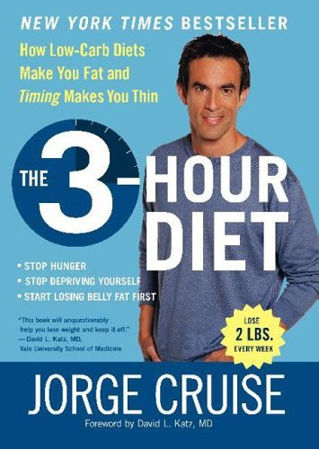 3-Hour Diet How Low-Carb Diets Make You Fat and Timing Makes You Thin  2005 9780060792299 Front Cover