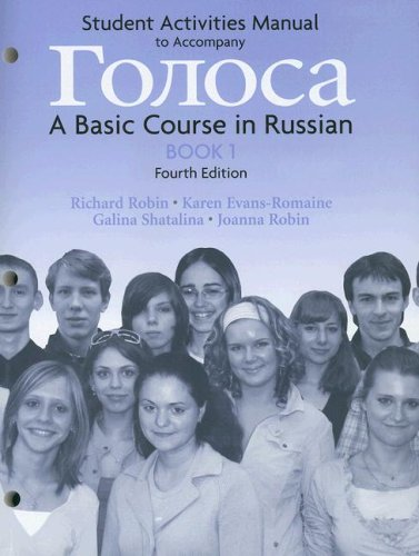 Student Activities Manual to Accompany Goloca A Basic Course in Russian, Book 1 4th 2007 edition cover