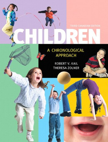 Children A Chronological Approach 3rd 2012 9780133474299 Front Cover