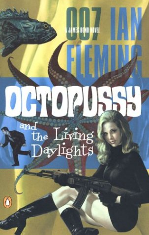 Octopussy And the Living Daylights  2001 9780142003299 Front Cover