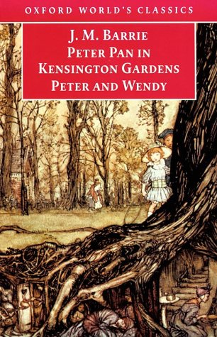 Peter Pan in Kensington Gardens and Peter and Wendy   1999 9780192839299 Front Cover