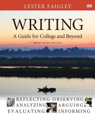 Writing A Guide for College and Beyond, Brief Edition 3rd 2012 (Revised) edition cover