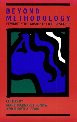 Beyond Methodology Feminist Scholarship as Lived Research  1991 9780253206299 Front Cover
