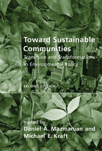 Toward Sustainable Communities Transition and Transformations in Environmental Policy 2nd 2009 edition cover