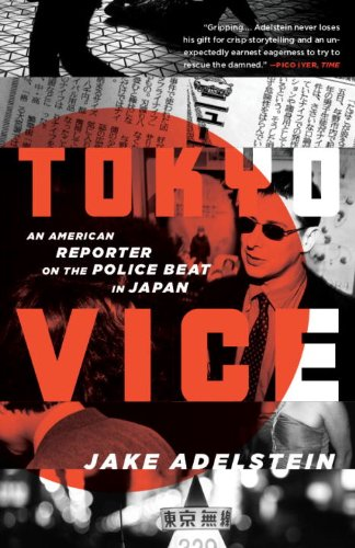Tokyo Vice An American Reporter on the Police Beat in Japan N/A edition cover