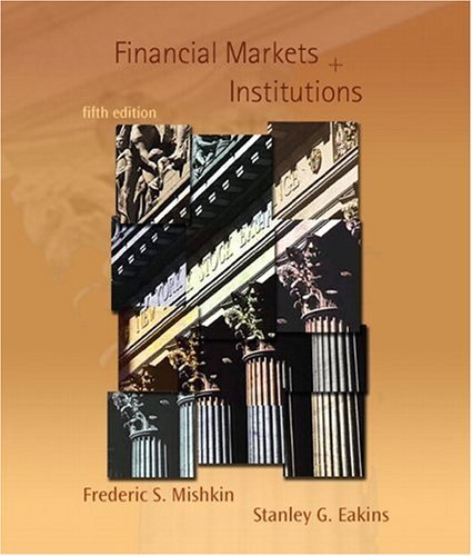 Financial Markets and Institutions  5th 2006 (Revised) edition cover