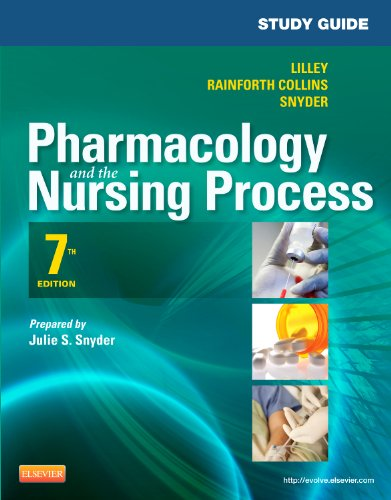 Study Guide for Pharmacology and the Nursing Process  7th 2013 9780323091299 Front Cover