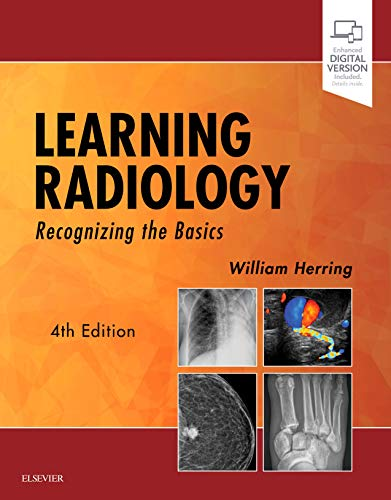 Learning Radiology Recognizing the Basics 4th 2020 9780323567299 Front Cover