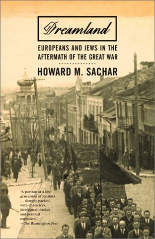 Dreamland Europeans and Jews in the Aftermath of the Great War N/A edition cover