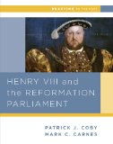 Henry VIII and the Reformation of Parliament   2013 edition cover