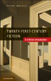 Twenty-First-Century Fiction A Critical Introduction  2013 9780521187299 Front Cover