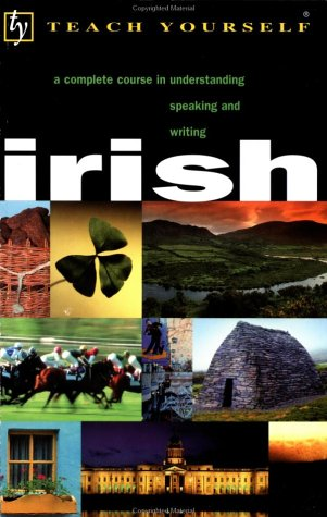 Teach Yourself Irish Complete Course 2nd 2002 (Abridged) 9780658021299 Front Cover