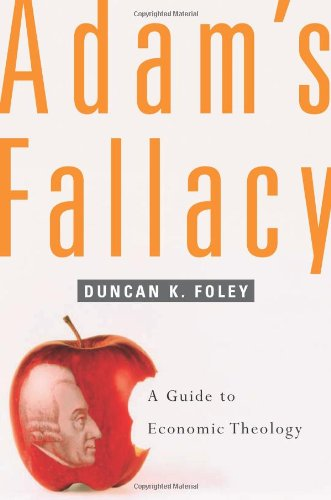 Adam's Fallacy A Guide to Economic Theology  2006 edition cover