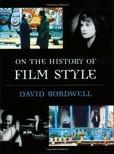 On the History of Film Style   1997 9780674634299 Front Cover
