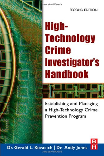 High-Technology Crime Investigator's Handbook Establishing and Managing a High-Technology Crime Prevention Program 2nd 2006 edition cover