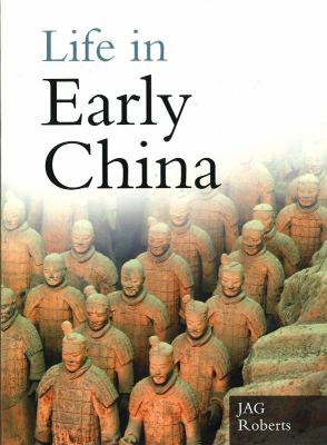 Life in Early China   2007 9780750947299 Front Cover