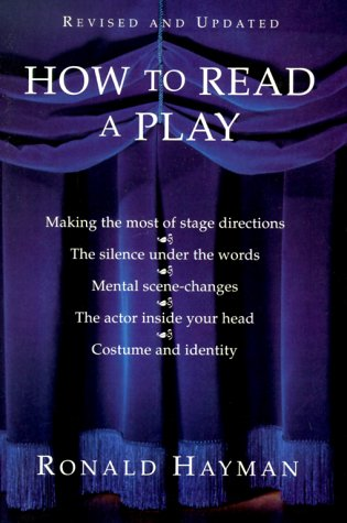 How to Read a Play  2nd 1999 (Revised) 9780802136299 Front Cover