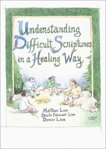 Understanding Difficult Scriptures in a Healing Way  2001 edition cover