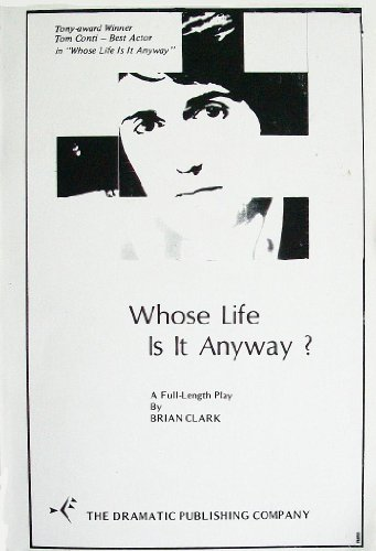 Whose Life Is It Anyway? : Male Version 1st edition cover
