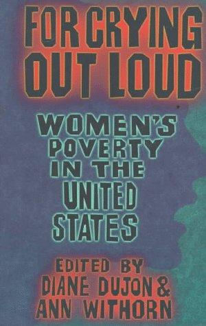 For Crying Out Loud Women's Poverty in the United States 2nd edition cover