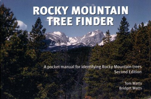 Rocky Mountain Tree Finder A Pocket Manual for Identifying Rocky Mountain Trees 2nd 2008 (Revised) 9780912550299 Front Cover