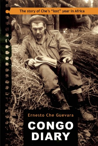 """Congo Diary The Story of Che's """"Lost"""" Year in Africa  2011 edition cover"""