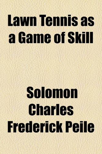 Lawn Tennis As a Game of Skill  2010 edition cover