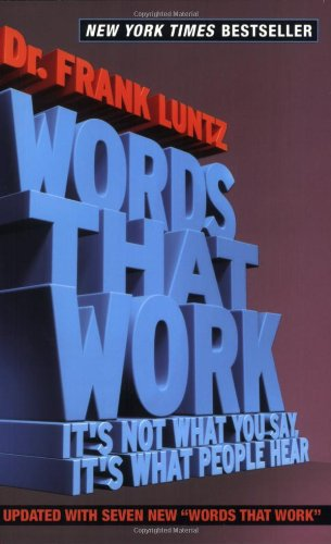 Words That Work It's Not What You Say, It's What People Hear  2008 (Revised) edition cover
