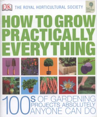 RHS How to Grow Practically Everything   2010 9781405327299 Front Cover