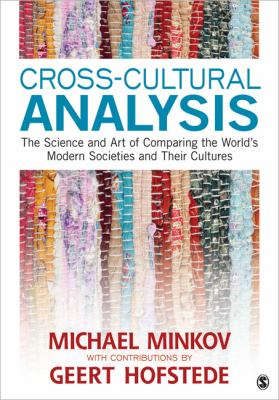 Cross-Cultural Analysis The Science and Art of Comparing the World's Modern Societies and Their Cultures  2013 edition cover