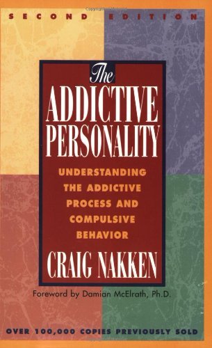 Addictive Personality Understanding the Addictive Process and Compulsive Behavior 2nd 1988 (Revised) edition cover