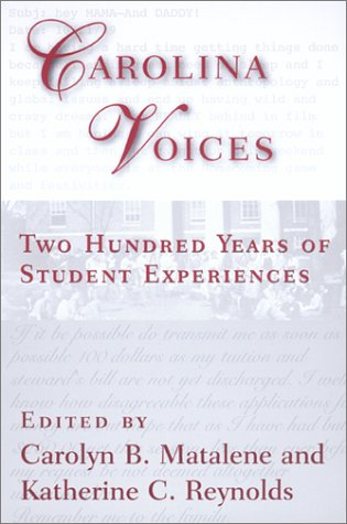 Carolina Voices Two Hundred Years of Student Experiences  2001 edition cover