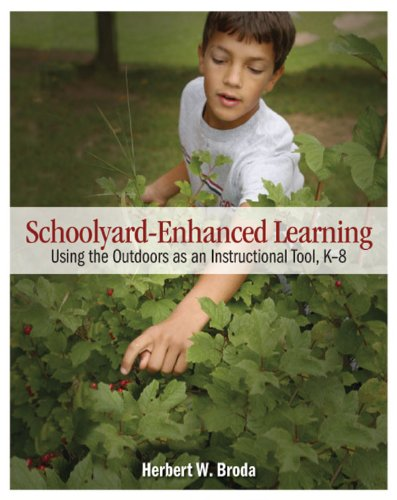 Schoolyard-Enhanced Learning Using the Outdoors as an Instructional Tool, K-8  2007 edition cover