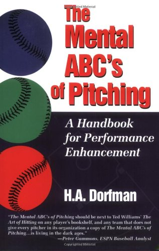 Mental ABC's of Pitching A Handbook for Performance Enhancement  2000 edition cover