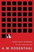 Thirty-Eight Witnesses The Kitty Genovese Case  2008 9781933633299 Front Cover