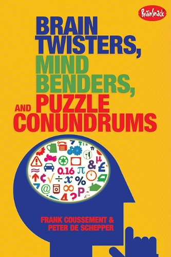 Brain Twisters, Mind Benders, and Puzzle Conundrums  N/A 9781936140299 Front Cover