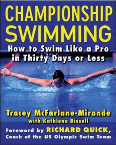 Championship Swimming How to Improve Your Technique and Swim Faster in Thirty Days or Less  2005 edition cover