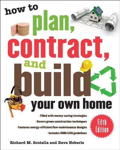 How to Plan, Contract, and Build Your Own Home  5th 2011 edition cover