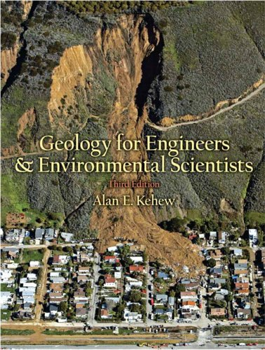 Geology for Engineers and Environmental Scientists  3rd 2006 edition cover